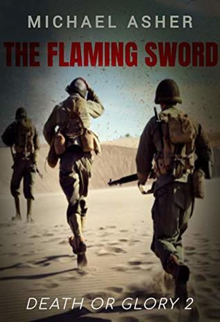 Death or Glory II: The Flaming Sword: The Flaming Sword