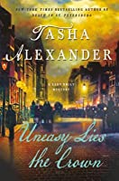 Uneasy Lies the Crown (Lady Emily #13)