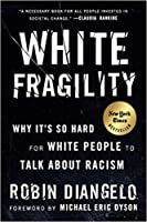 [White Fragility by Robin DiAngelo (9780807047415)