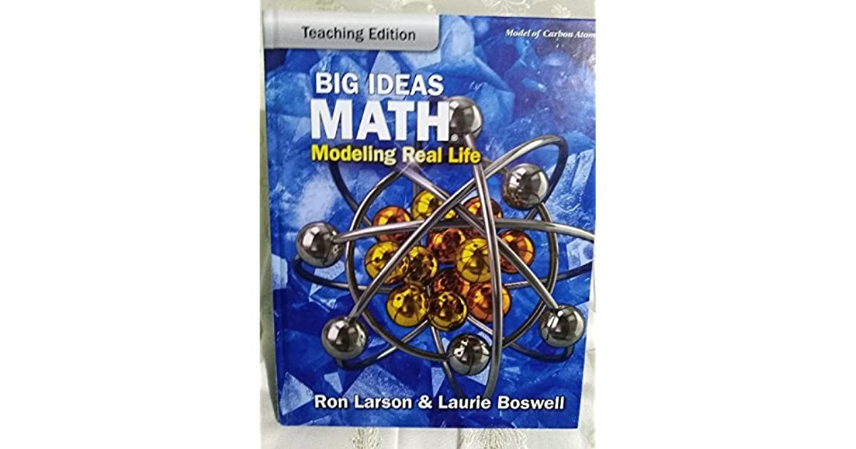 Big Ideas Math: Modeling Real Life - Grade 8 Teaching Edition by Ron