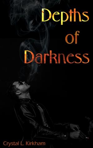 Depths of Darkness (Saints & Sinners #2)