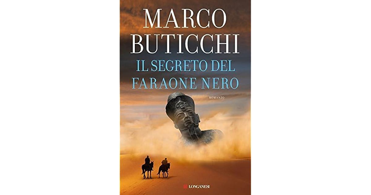 Il Segreto Del Faraone Nero By Marco Buticchi