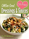 OMGee Good Oil-Free Dressings & Sauces