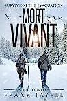 Mort Vivant (Surviving The Evacuation #14)