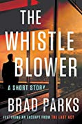 The Whistleblower: A Short Story