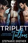 Triplet Tattoos (Triplets, #2)