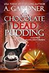 Chocolate Dead Pudding (Southern Psychic Sisters Mysteries, #5)