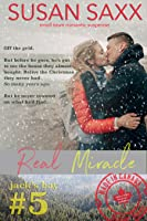 Real Miracle: Small Town Military Romance (Real Men Book 5)