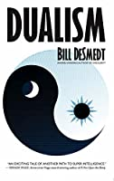 Dualism (The Archon Sequence Book 2)