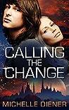 Calling The Change (Sky Raiders #2)
