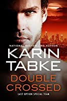 Double Crossed (L.O.S.T. Book 2)