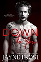 Down To You (Sixth Street Bands) (Volume 5)