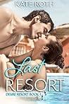 Last Resort (Desire Resort, #1)