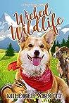Wicked Wildlife (Cozy Corgi Mysteries, #8)
