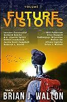 Future Visions: Volume 1