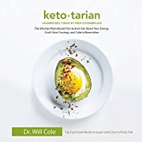 Ketotarian: The (Mostly) Plant-Based Plan to Burn Fat, Boost Your Energy, Crush Your Cravings, and Calm Inflammation