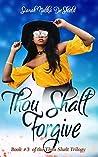 Thou Shalt Forgive (Thou Shalt, #3)