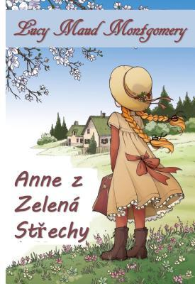 Zelen� St�ty: Anne of Green Gables, Czech Edition