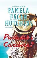 Paradis i Caribien (Katie #1, Det Der Ikke Slår Dig Ihjel #1):