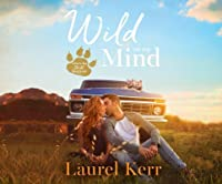 Wild on My Mind (Where the Wild Hearts Are #1)