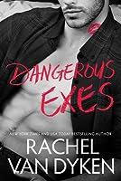 Dangerous Exes