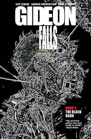 Gideon Falls Vol. 1 by Jeff Lemire