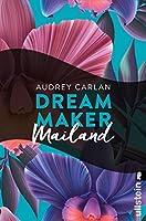 Dream Maker - Mailand (Dream Maker City 4)