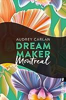 Dream Maker - Montreal (Dream Maker City 6)