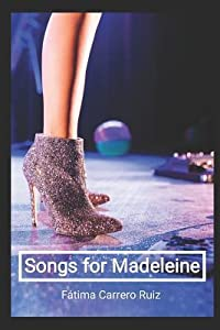 Songs for Madeleine