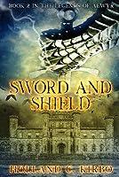 Sword & Shield (The Legends of Aewyr #2)