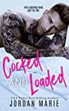 Cocked and Loaded (Lucas Brothers, #4)