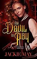 The Devil to Pay (Shayne Davies, #1)