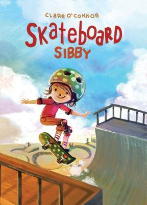 Skateboard Sibby by Clare   O'Connor