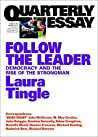 Follow the Leader: Democracy and the Rise of the Strongman (Quarterly Essay #71)