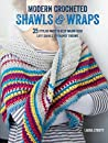 Modern Crocheted Shawls and Wraps by Laura Strutt
