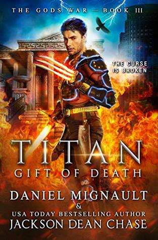 Titan: Gift of Death: An Epic Novel of Urban Fantasy and Greek Mythology