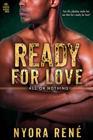 Ready for Love  (All or Nothing, #2)