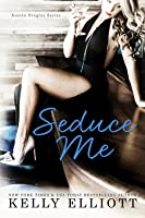 Seduce Me (Austin Singles, #1)