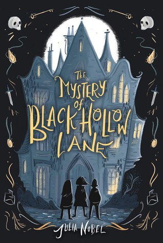 The Mystery of Black Hollow Lane (Black Hollow Lane, #1)