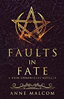 Faults in Fate: A Vein Chronicles Novella