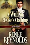 A Wulf in Duke's Clothing (A Legend to Love, #6)