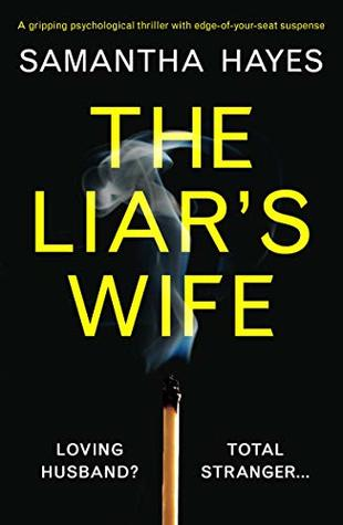The Liar's Wife by Samantha Hayes