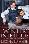 Winter Interlude: An American Revolutionary Novelette (American Revolutionary Tales #2)
