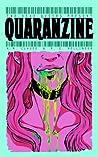 Quaranzine (Two Dead Queers Present, #2)