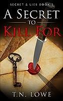 A Secret To Kill For: Secret and Lies Book 1