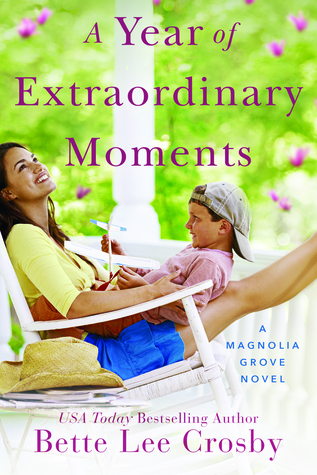 A Year of Extraordinary Moments (Magnolia Grove #2)