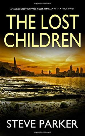 The Lost Children by Steve    Parker