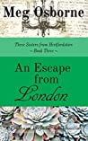 An Escape from London (Three Sisters from Hertfordshire Book 3)