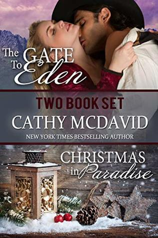 Historical Western Romance Two Book Set: The Gate to Eden and Christmas in Paradise