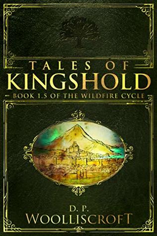 Tales of Kingshold (The Wildfire Cycle #1.5)